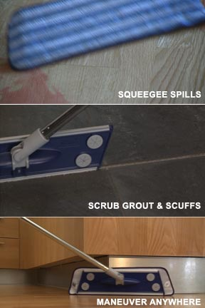 Clean spills, scrub grout, maneuver into tight spaces.