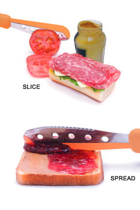 Spread jam or slice tomato with this one knife.